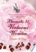Proverbs 31 Virtuous Woman This Book As A Message