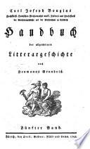 Handbuch der allgemeinen Litteraturgeschichte nach Heumanns Grundriß