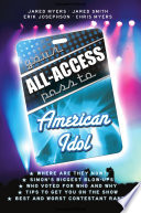 Your All Access Pass to American Idol