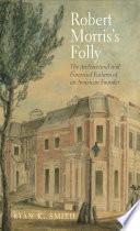 Robert Morris s Folly