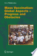 Mass Vaccination Global Aspects Progress And Obstacles