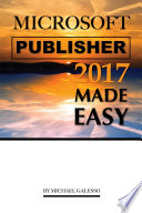 Microsoft Publisher 2017  Made Easy