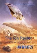 The Ion Raider