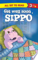Get Well Soon Sippo : All Set To Read