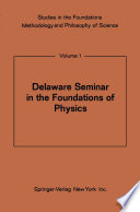 Delaware Seminar in the Foundations of Physics