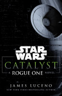 Star Wars  Catalyst
