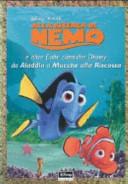 Alla ricerca di Nemo e altre fiabe classiche Disney da Aladdin a Mucche alla riscossa