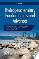 Hydrogeochemistry Fundamentals and Advances  Groundwater Composition and Chemistry