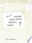 Not Another Story about Princess Diana