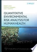 Quantitative Environmental Risk Analysis for Human Health