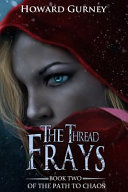 The Thread Frays