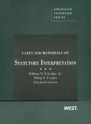 Cases and Materials on Statutory Interpretation