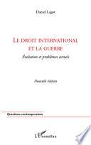 Le Droit International Et La Guerre