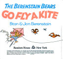 The Berenstain Bears Go Fly a Kite