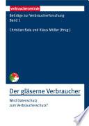Beiträge zur Verbraucherforschung Band 1 Der gläserne Verbraucher