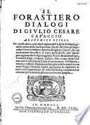 Il forasterio, dialogi di Giulio Cesare Capaccio, ...