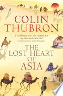 The Lost Heart Of Asia The Break Up Of The Soviet