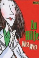 Zu Hilfe  Miss Wiss