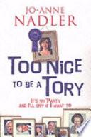 Too Nice to be a Tory