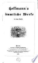 Hoffmann's Sämmtliche Werke