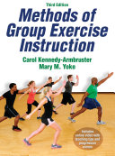 Methods of Group Exercise Instruction-3rd Edition
