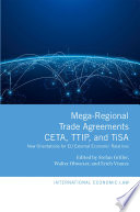 Mega-Regional Trade Agreements: CETA, TTIP, And TiSA : canada (ceta), proposed transatlantic trade...