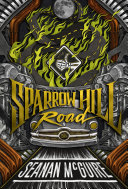 Sparrow Hill Road : off the road by a man named bobby...