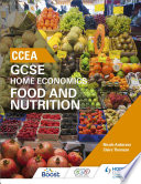CCEA GCSE Home Economics  Food and Nutrition