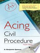 Acing Civil Procedure  4th