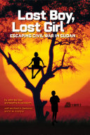 Lost Boy  Lost Girl  Escaping Civil War in Sudan  Biography