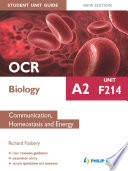 OCR A2 Biology Student Unit Guide  Unit F214 Communication  Homeostasis and Energy