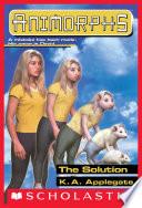 The Solution  Animorphs  22