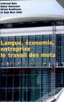 Langue, économie, entreprise
