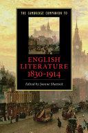 The Cambridge Companion to English Literature, 1830–1914