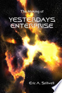The Making Of Yesterday S Enterprise : fan favorite episodes of the star...