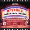 Movie Dinners : enticing one. whether it is...