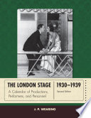 The London Stage 1930 1939