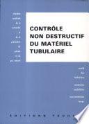 Contrôle non destructif du matériel tubulaire