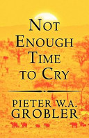 Not Enough Time To Cry : ...