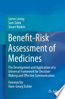 Benefit-Risk Assessment Of Medicines : documentation system, to facilitate and catalogue...