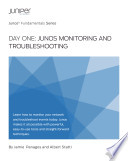 Day One Junos Monitoring and Troubleshooting