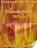 Literature Help  Dandelion Wine