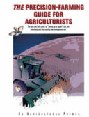 The Precision Farming Guide for Agriculturists