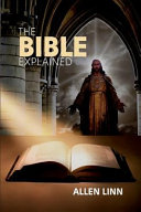 The Bible Explained