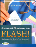 Anatomy and Physiology in a Flash
