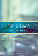 Cancer Related Genetic Testing And Counseling