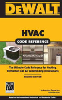 DEWALT HVAC CODE REFERENCE  Based on the 2015 International Mechanical Code