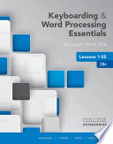 Keyboarding And Word Processing Essentials Lessons 1 55 Microsoft Word 2016 Spiral Bound Version