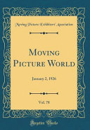 Moving Picture World  Vol  78