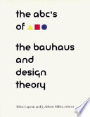 ABC's of the Bauhaus: